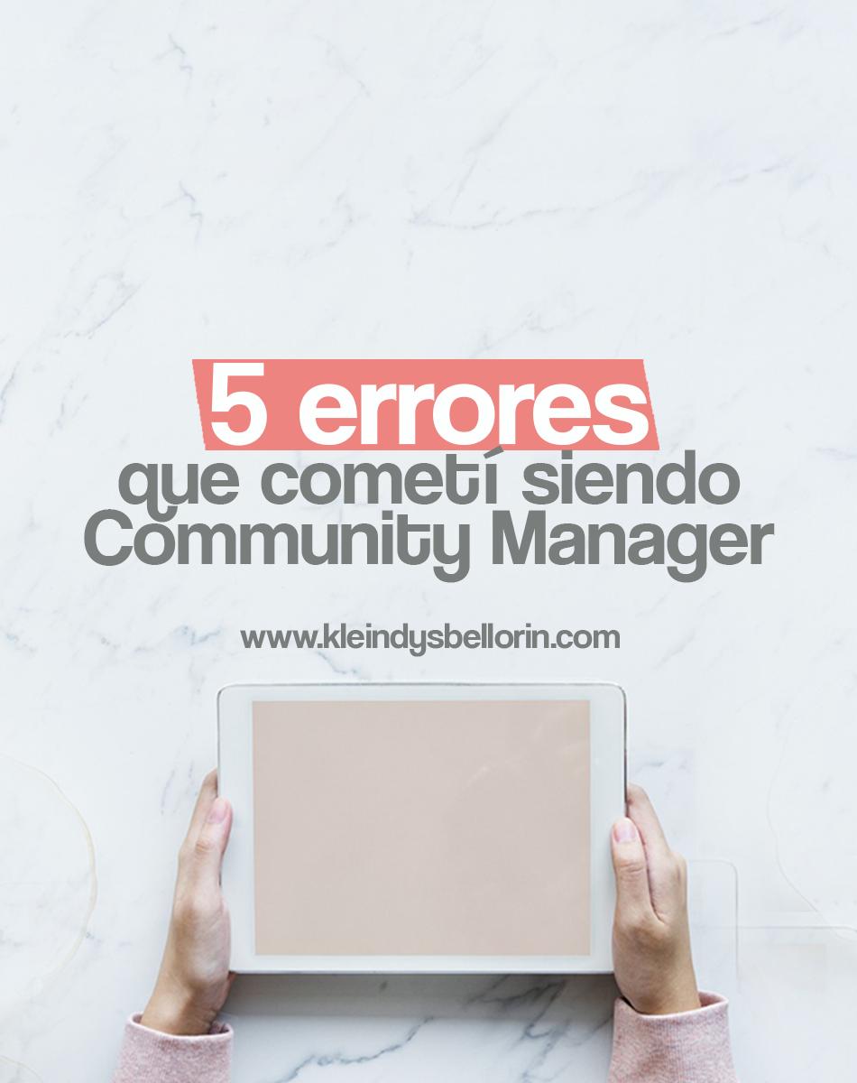5-errores-que-cometi-siendo-community-manager-blog-kleindys-bellorin
